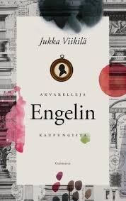 Jukka Viikilä: Akvarelleja Engelin kaupungista