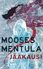 Mooses Mentula: Jääkausi