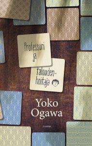 Yoko Ogawa: Professori ja taloudenhoitaja