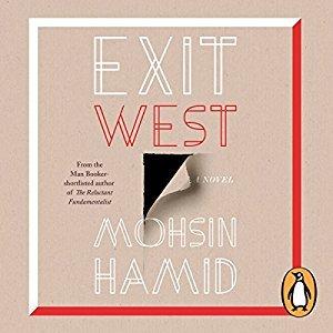 Mohsin Hamid: Exit West