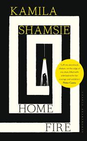 Kamila Shamsie: Home Fire