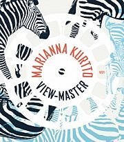 Marianna Kurtto: View-Master