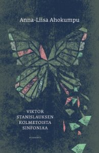 Anna-Liisa Ahokumpu: Viktor Stanislauksen kolmetoista sinfoniaa