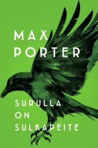 Max Porter: Surulla on sulkapeite