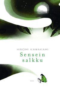 Hiromi Kawakami: Sensein salkku