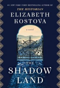 Elizabeth Kostova: The Shadow Land