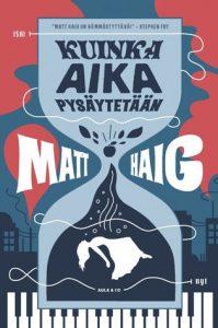 Matt Haig: Kuinka aika pysäytetään