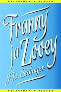 J. D. Salinger: Franny ja Zooey
