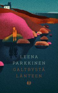 Leena Parkkinen: Galtbystä länteen