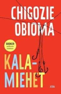 Chigozie Obioma: Kalamiehet