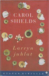 Carol Shields: Larryn juhlat