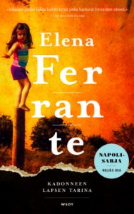 Elena Ferrante: Kadonneen lapsen tarina
