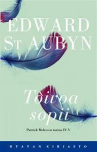 Edward St Aubyn: Toivoa sopii