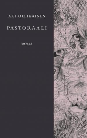 Aki Ollikainen: Pastoraali