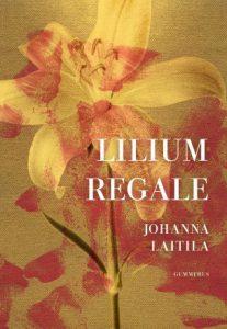 Johanna Laitila: Lilium regale