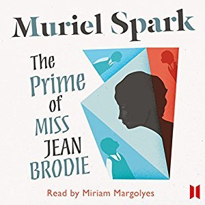 Muriel Spark: The Prime of Miss Jean Brodie