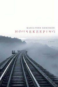 Marilynne Robinson: Housekeeping