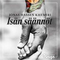 Jona Hassen Khemiri: Isän säännöt