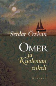 Serdar Özkan: Omer ja Kuoleman enkeli