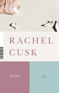 Rachel Cusk: Siirtymä