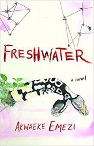 Akwaeke Emezi: Freshwater